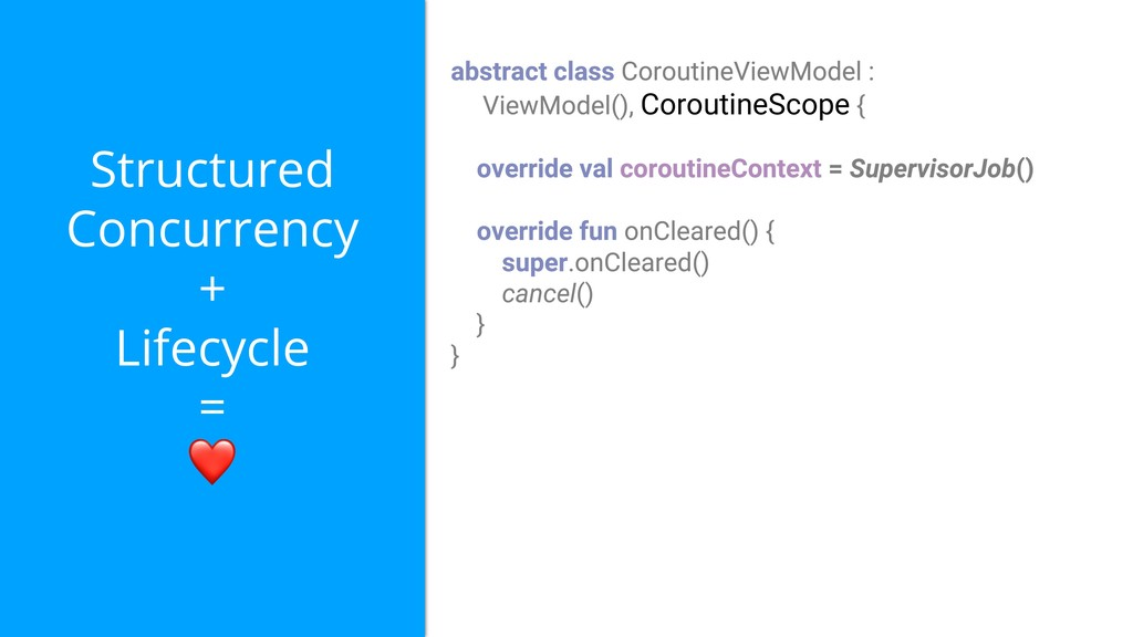 Structured Concurrency + Lifecycle = ❤ Coroutin...