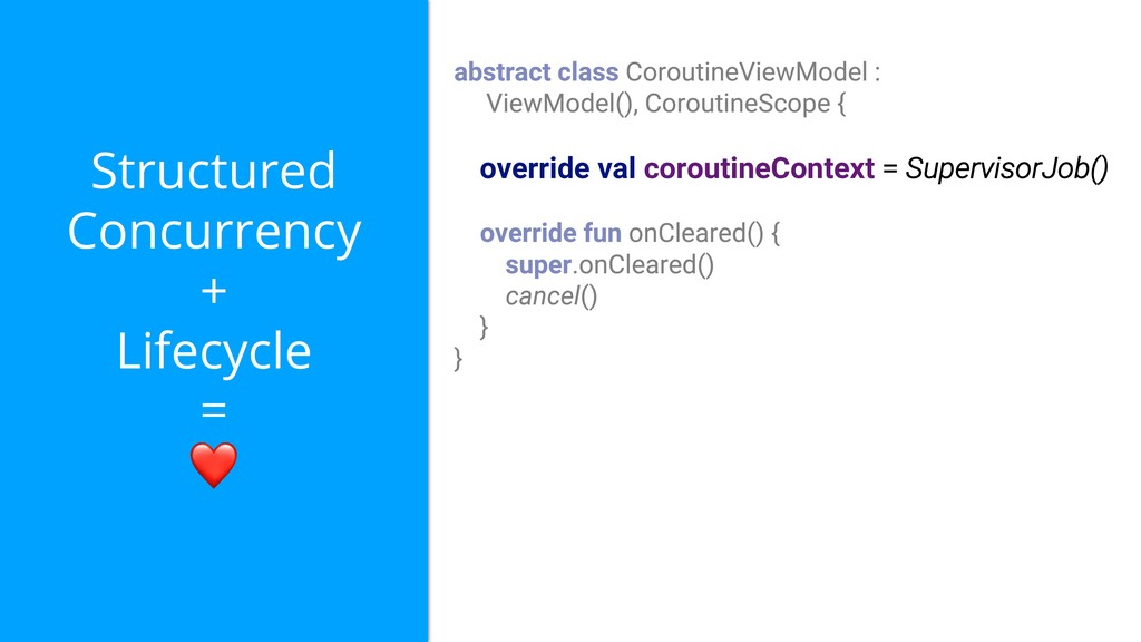 Structured Concurrency + Lifecycle = ❤ override...
