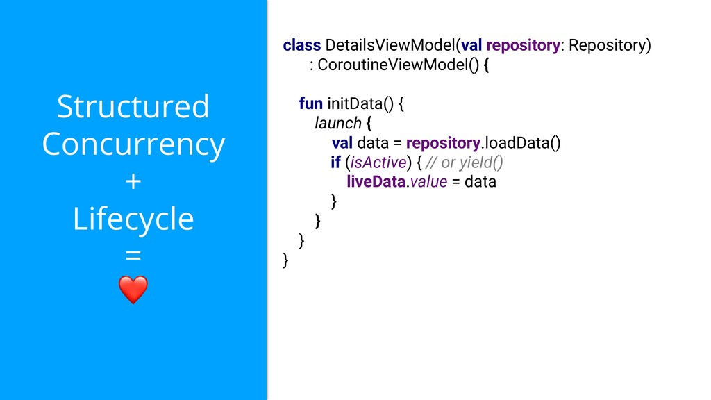 Structured Concurrency + Lifecycle = ❤ class De...
