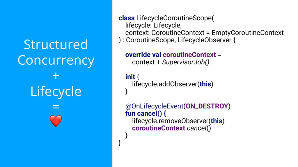 Structured Concurrency + Lifecycle = ❤ class Li...