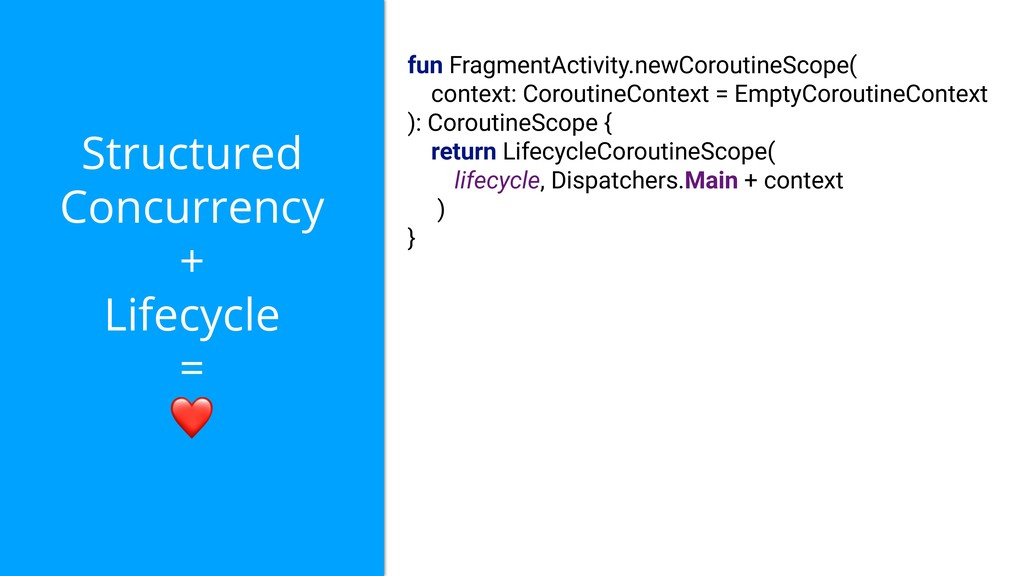 Structured Concurrency + Lifecycle = ❤ fun Frag...