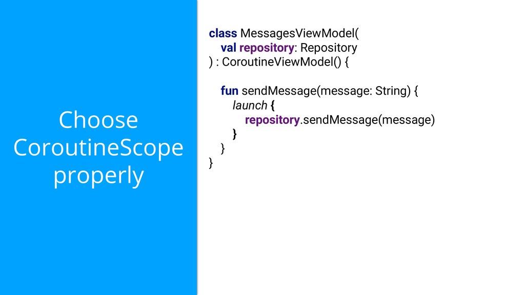 Choose CoroutineScope properly class MessagesVi...
