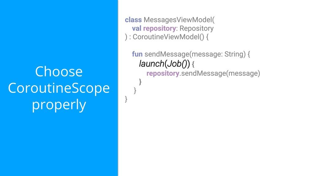 Choose CoroutineScope properly launch(Job())