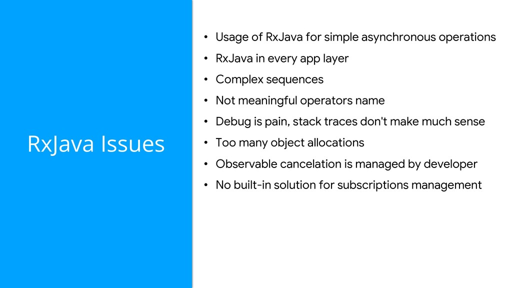 RxJava Issues • Usage of RxJava for simple asyn...