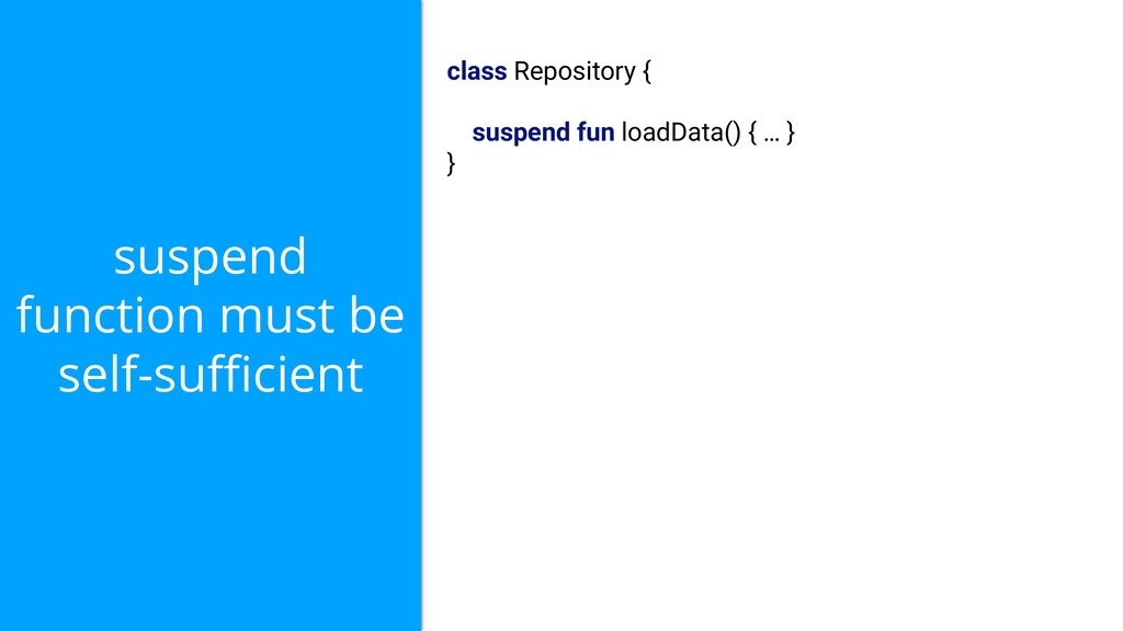 suspend function must be self-sufficient class Re...