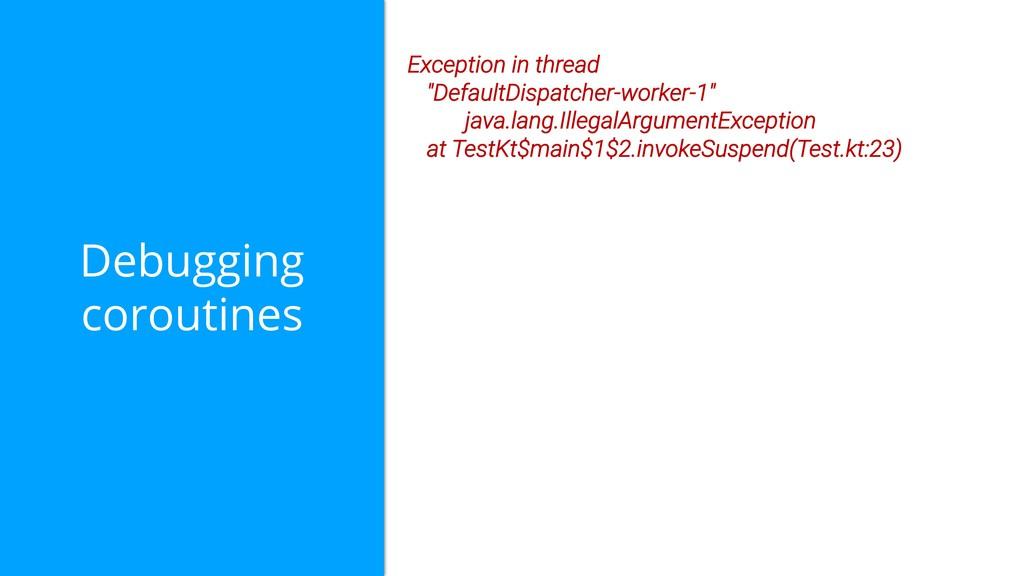 """Debugging coroutines Exception in thread """"Defau..."""