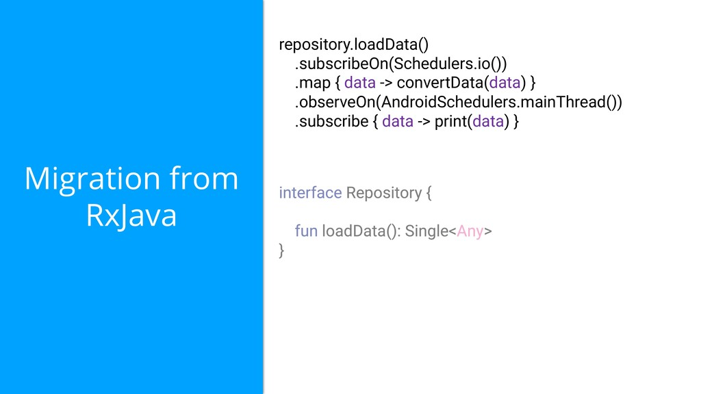 Migration from RxJava repository.loadData() .su...