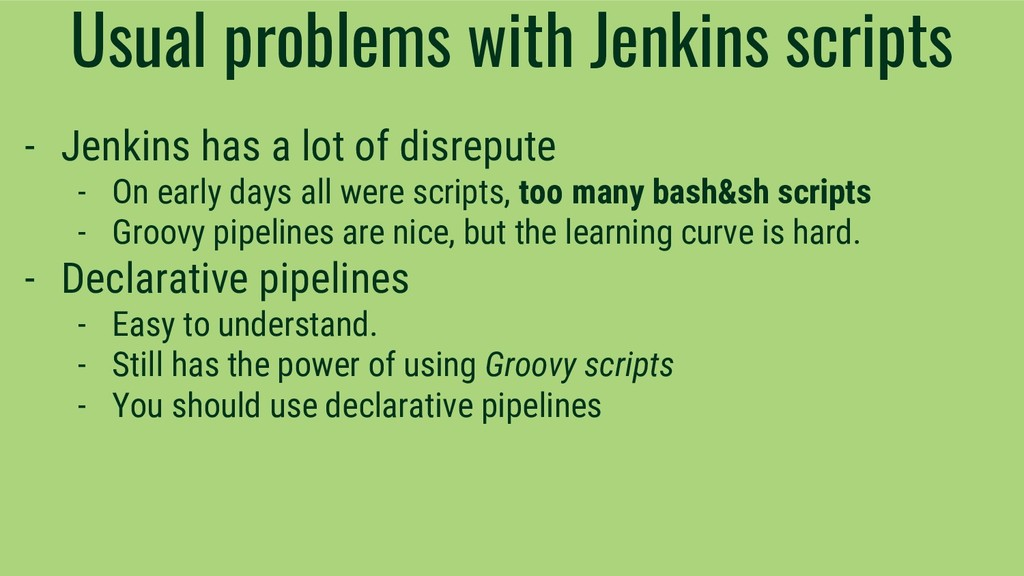 Usual problems with Jenkins scripts - Jenkins h...
