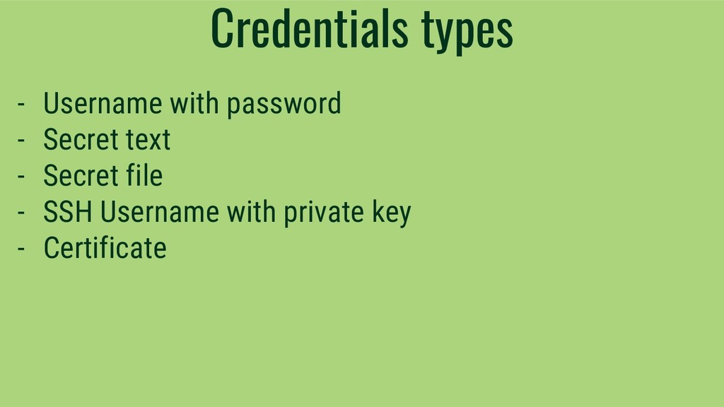 Credentials types - Username with password - Se...