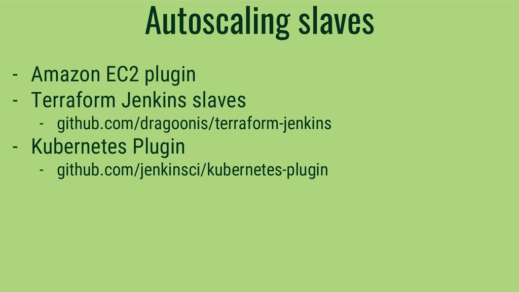 Autoscaling slaves - Amazon EC2 plugin - Terraf...