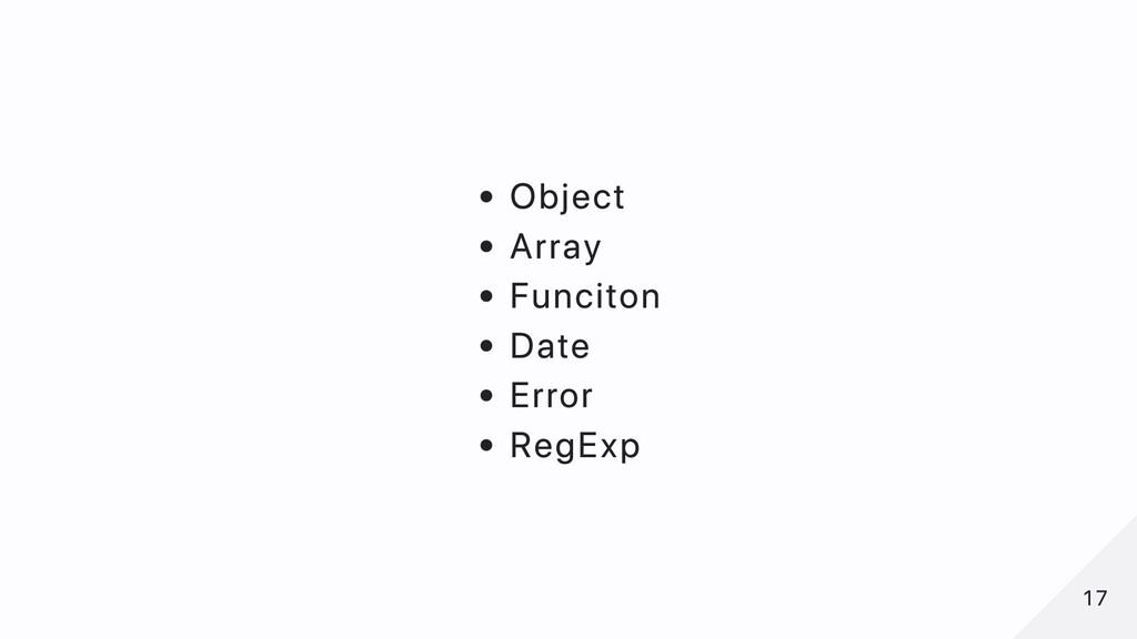 Object Array Funciton Date Error RegExp 17 17