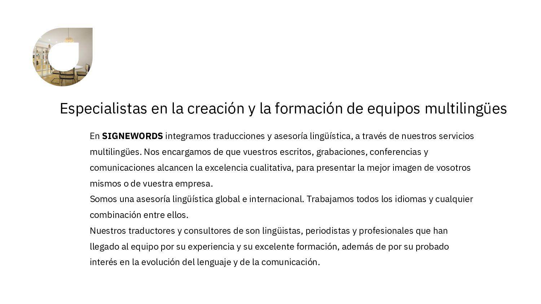 Especialistas en la creación y la formación de ...