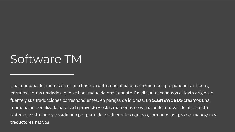 Software TM Una memoria de traducción es una ba...
