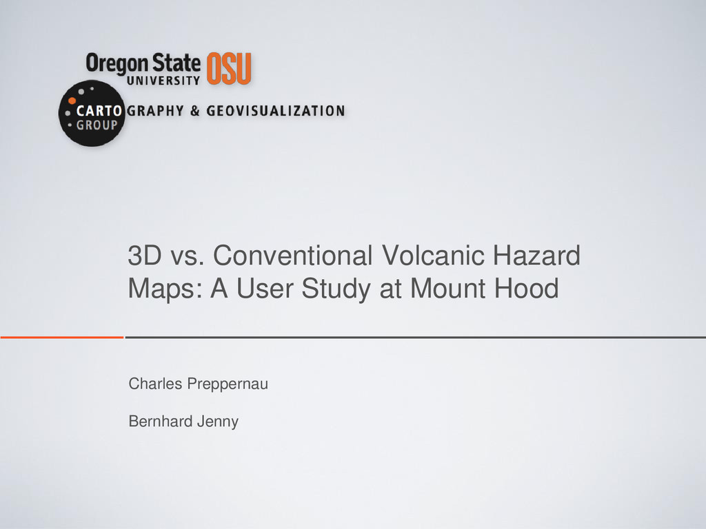 3D vs. Conventional Volcanic Hazard Maps: A Use...