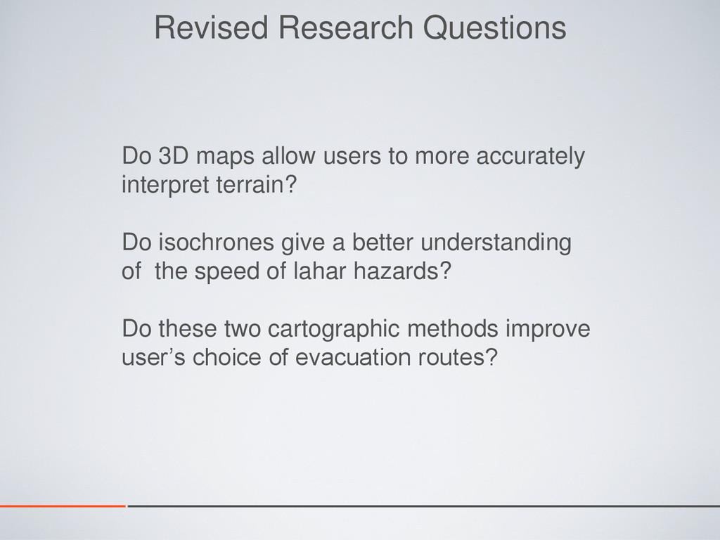 Revised Research Questions Do 3D maps allow use...