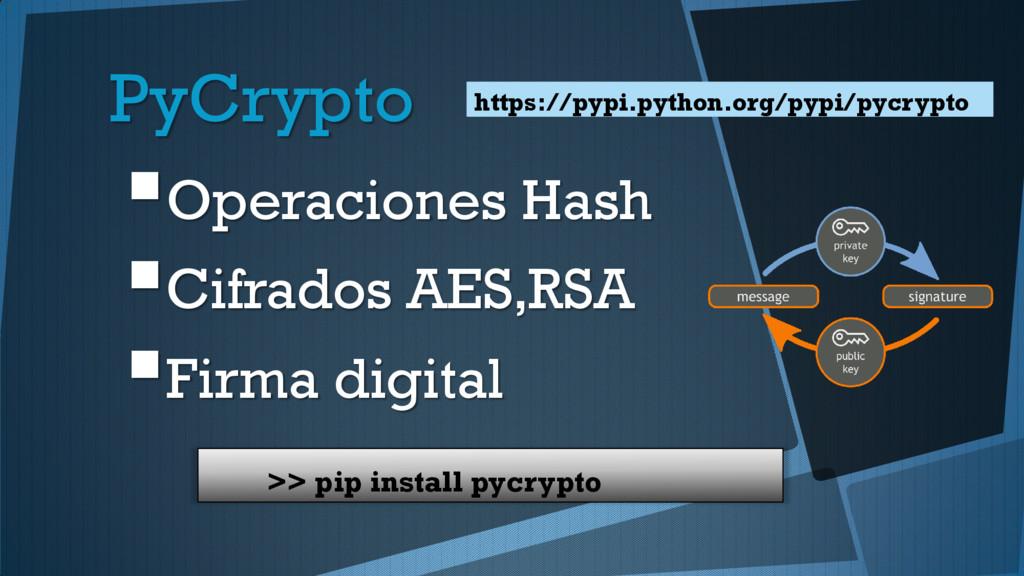 PyCrypto Operaciones Hash Cifrados AES,RSA F...