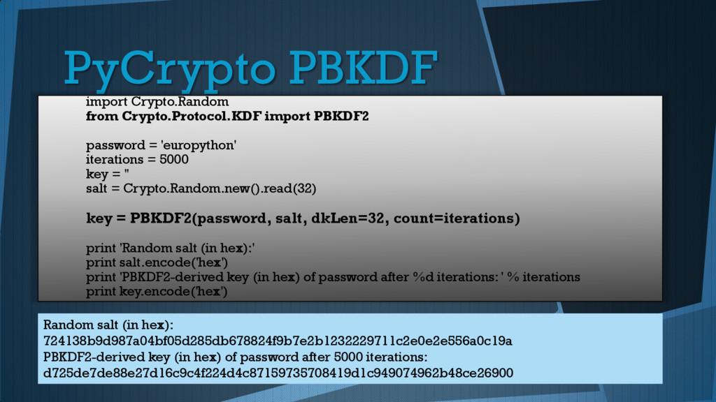 PyCrypto PBKDF import Crypto.Random from Crypto...