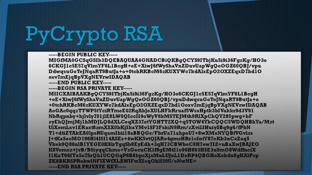 PyCrypto RSA -----BEGIN PUBLIC KEY----- MIGfMA0...