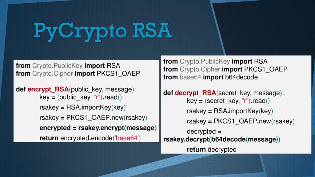 PyCrypto RSA from Crypto.PublicKey import RSA f...