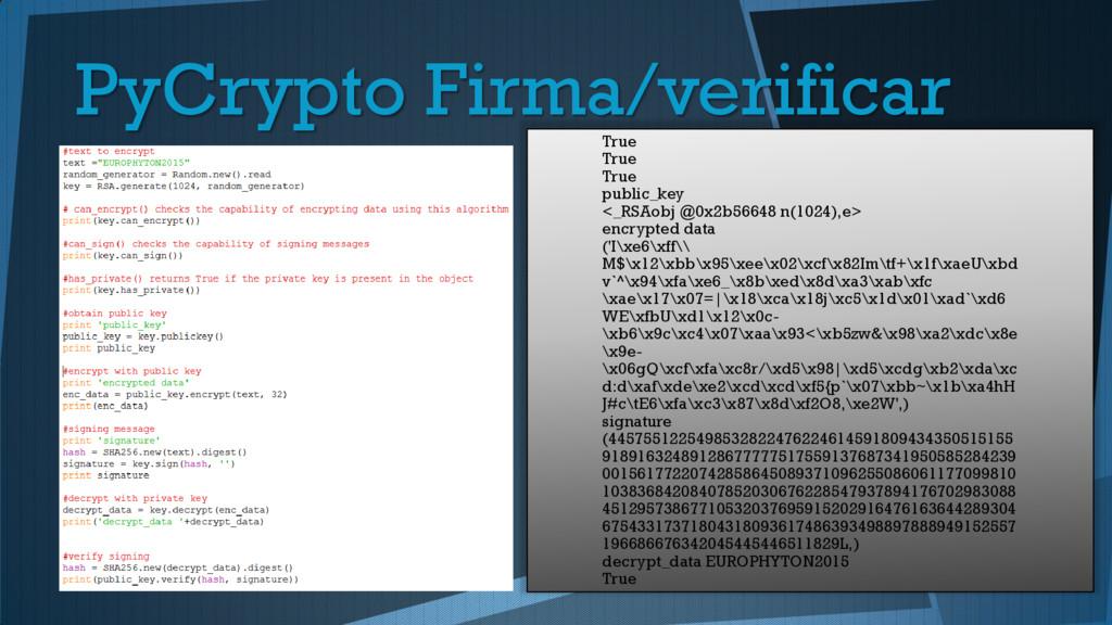 True True True public_key <_RSAobj @0x2b56648 n...