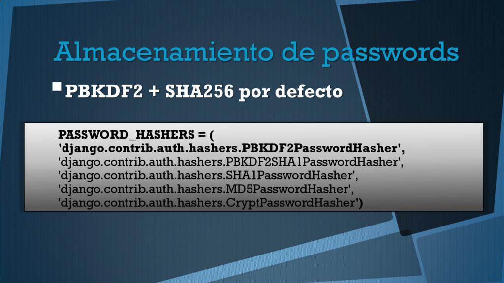 Almacenamiento de passwords PBKDF2 + SHA256 po...