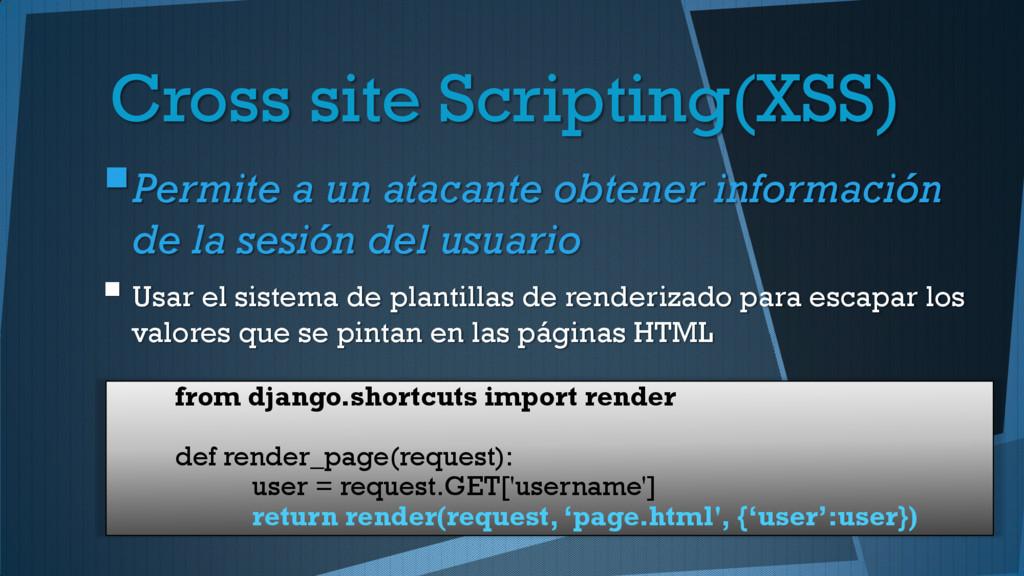 Cross site Scripting(XSS) Permite a un atacant...
