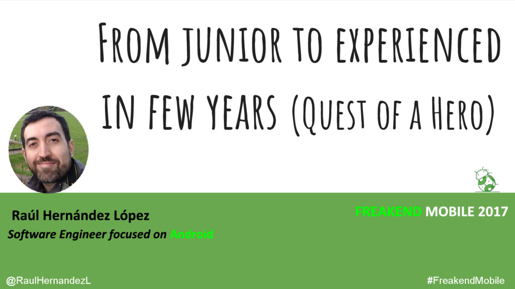 From junior to experienced in few years (Quest ...