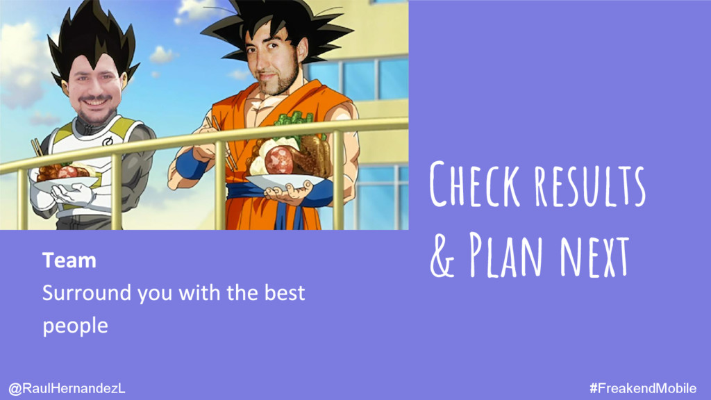 Check results & Plan next @RaulHernandezL #Frea...