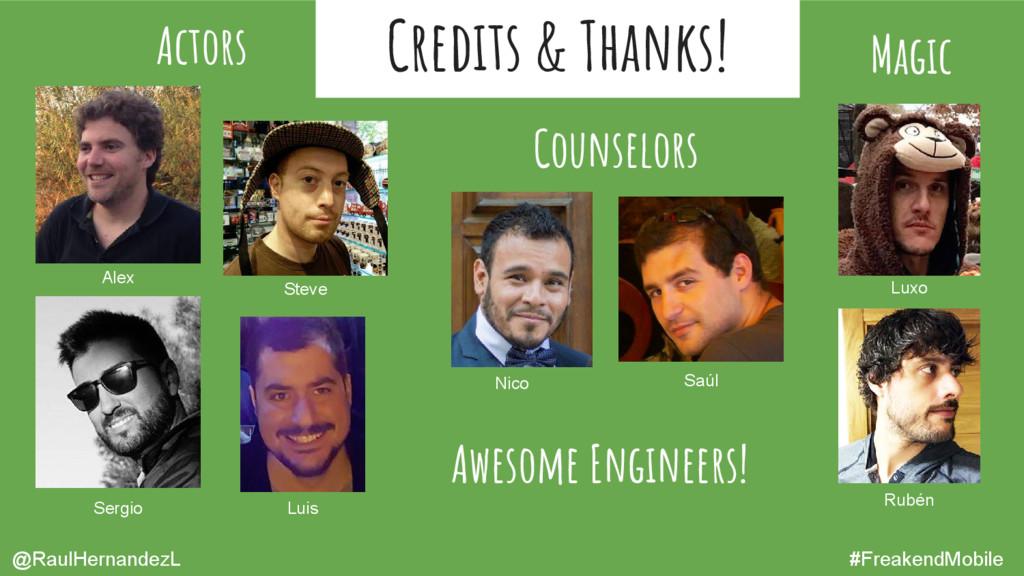 Credits & Thanks! Alex Magic Counselors Actors ...