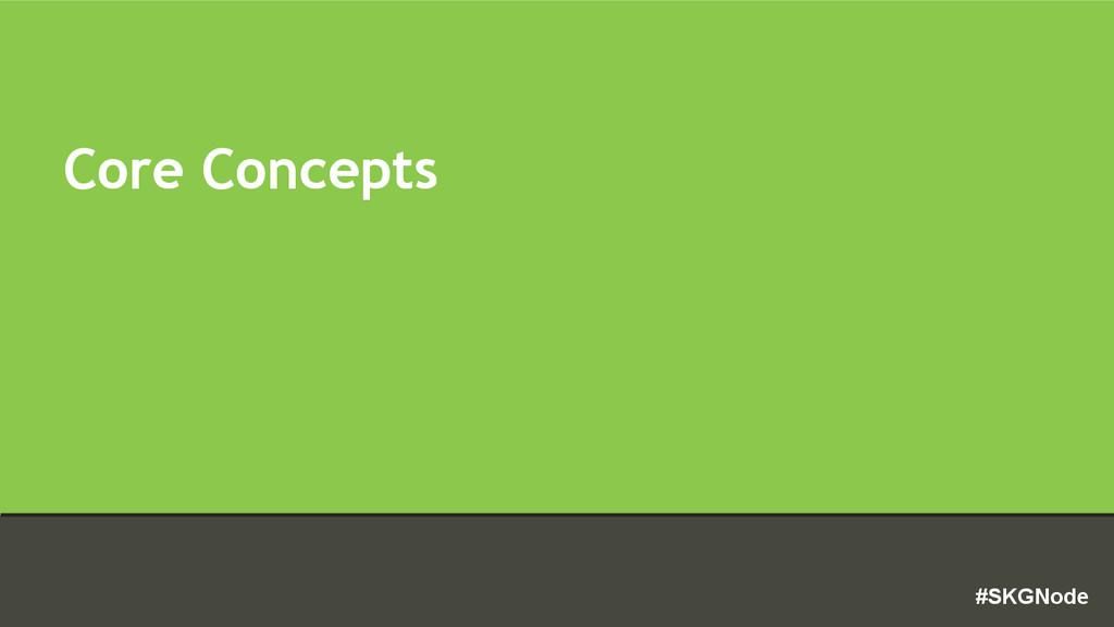 #SKGNode Core Concepts