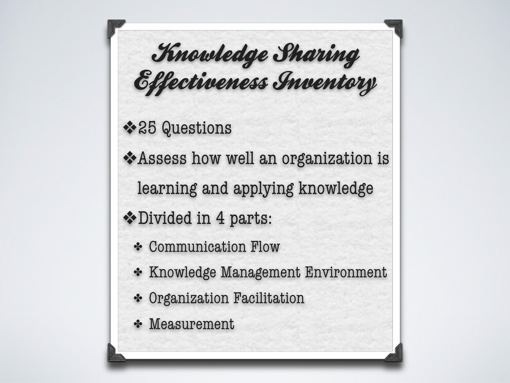 Knowledge Sharing Effectiveness Inventory ❖25 Q...