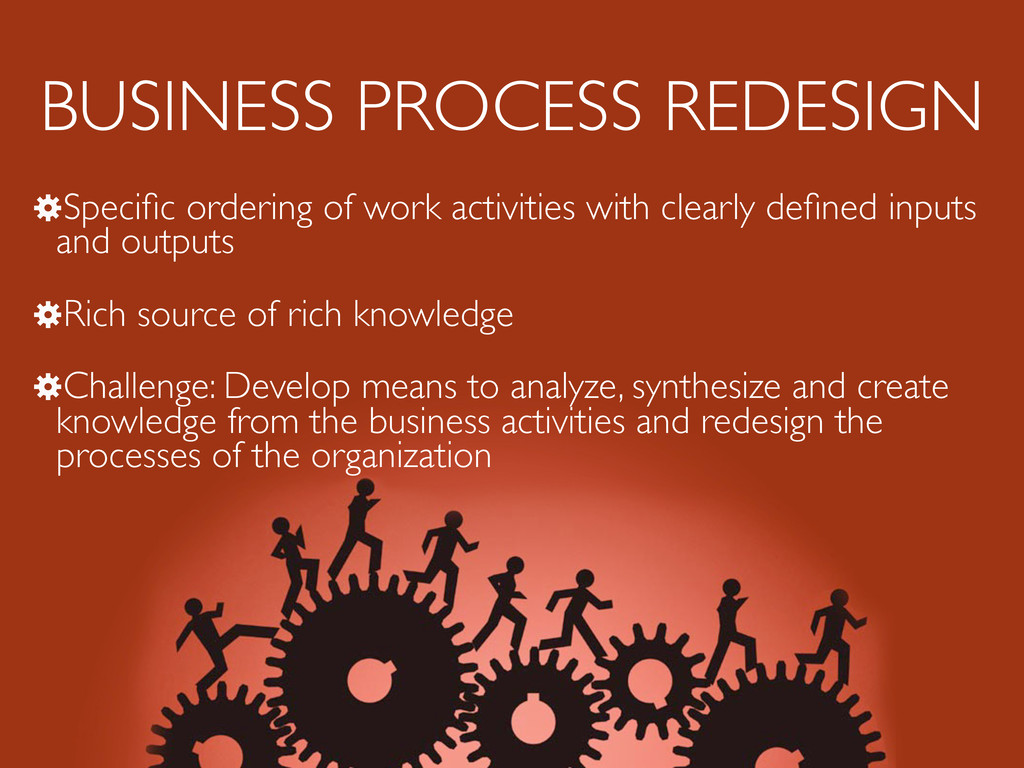 BUSINESS PROCESS REDESIGN !Specific ordering of ...