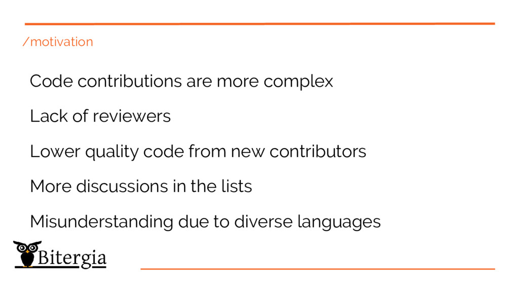 /motivation Code contributions are more complex...