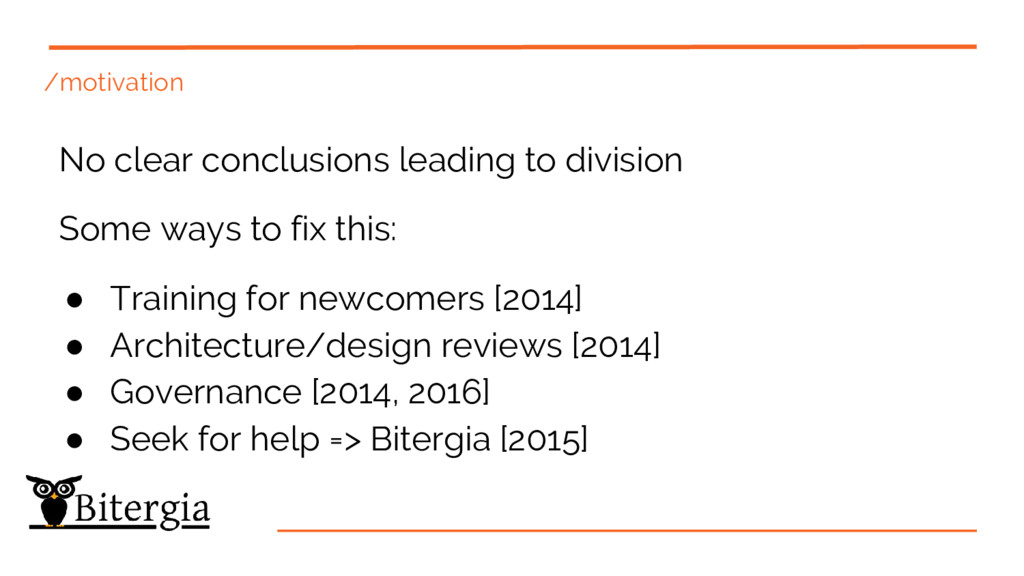 /motivation No clear conclusions leading to div...
