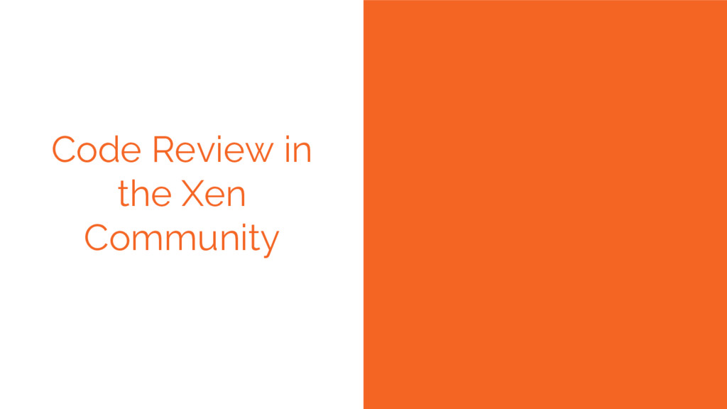 Code Review in the Xen Community