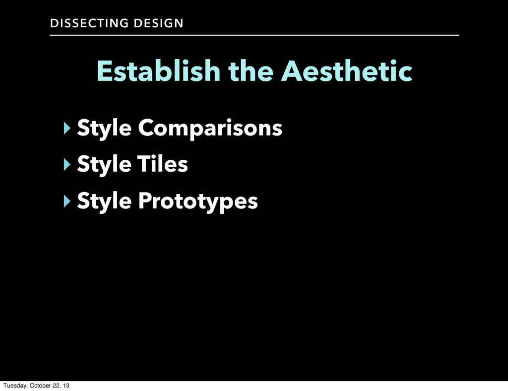 DISSECTING DESIGN ‣ Style Comparisons ‣ Style T...