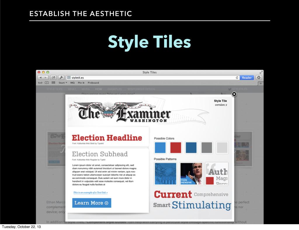 Style Tiles ESTABLISH THE AESTHETIC Tuesday, Oc...