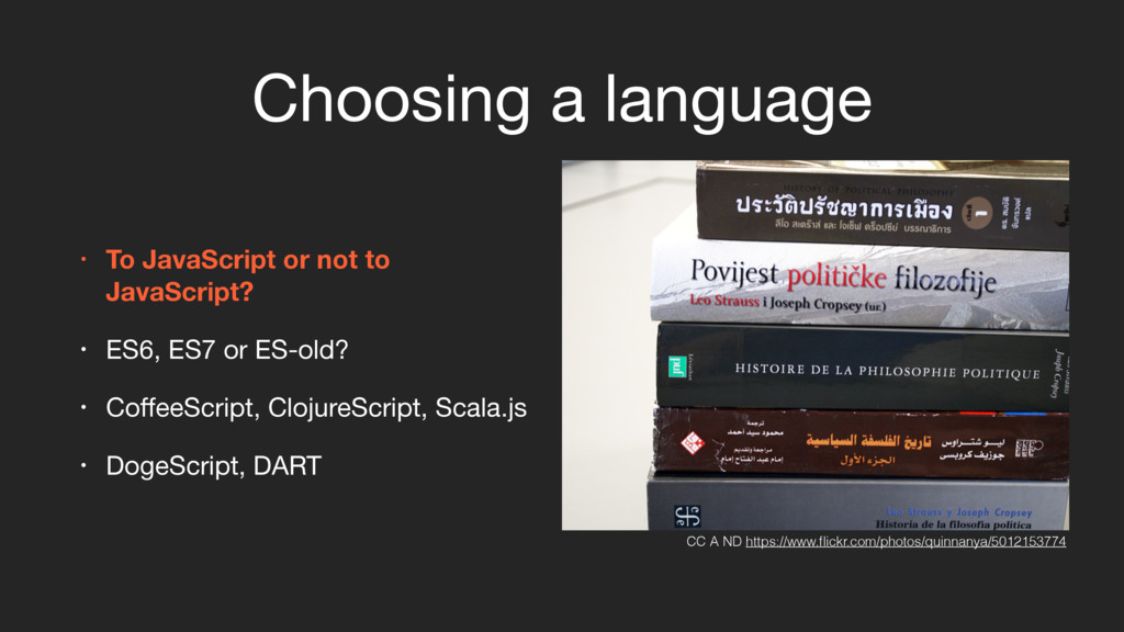 Choosing a language • To JavaScript or not to J...