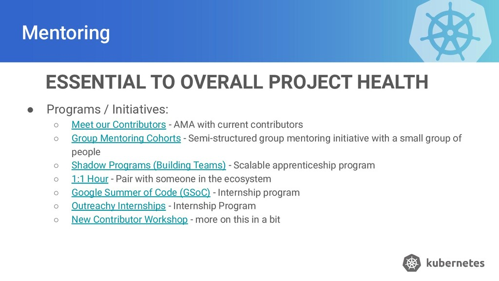 Mentoring ● Programs / Initiatives: ○ Meet our ...