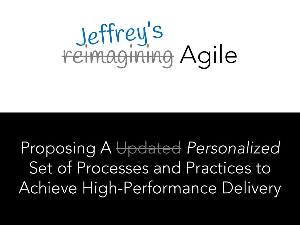 reimagining Agile Proposing A Updated Personali...