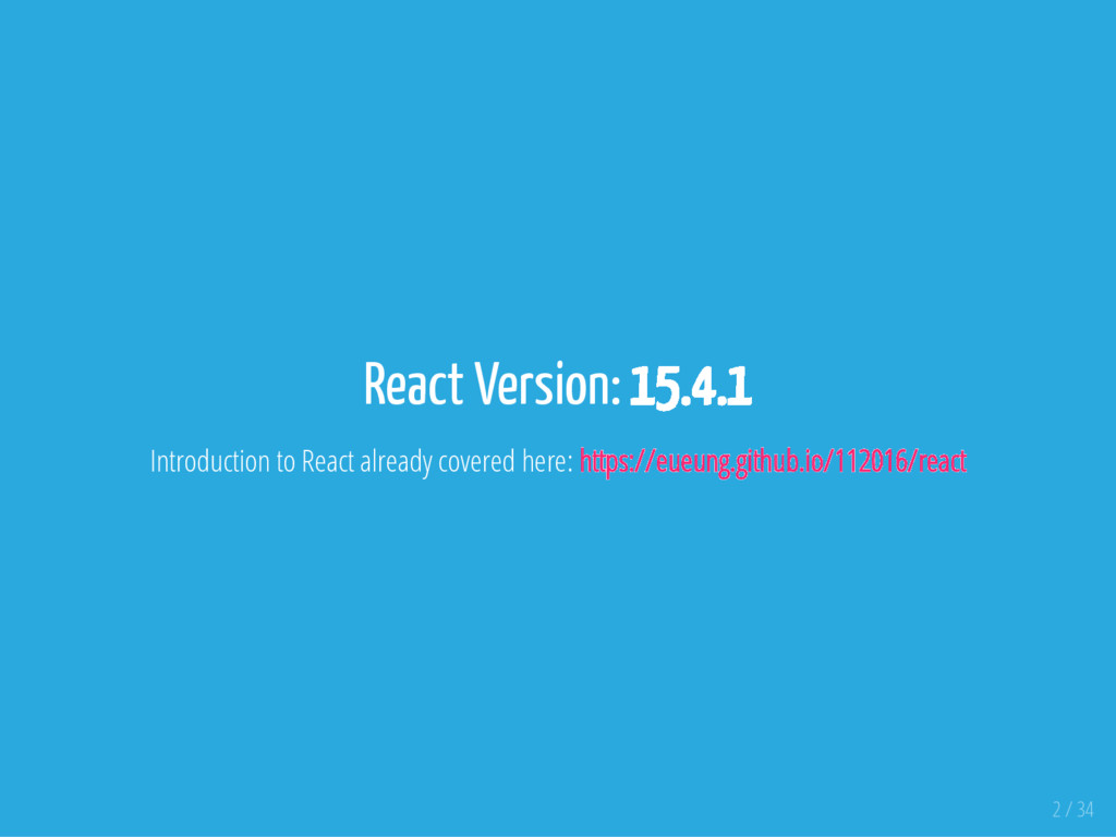 React Version: 15.4.1 Introduction to React alr...