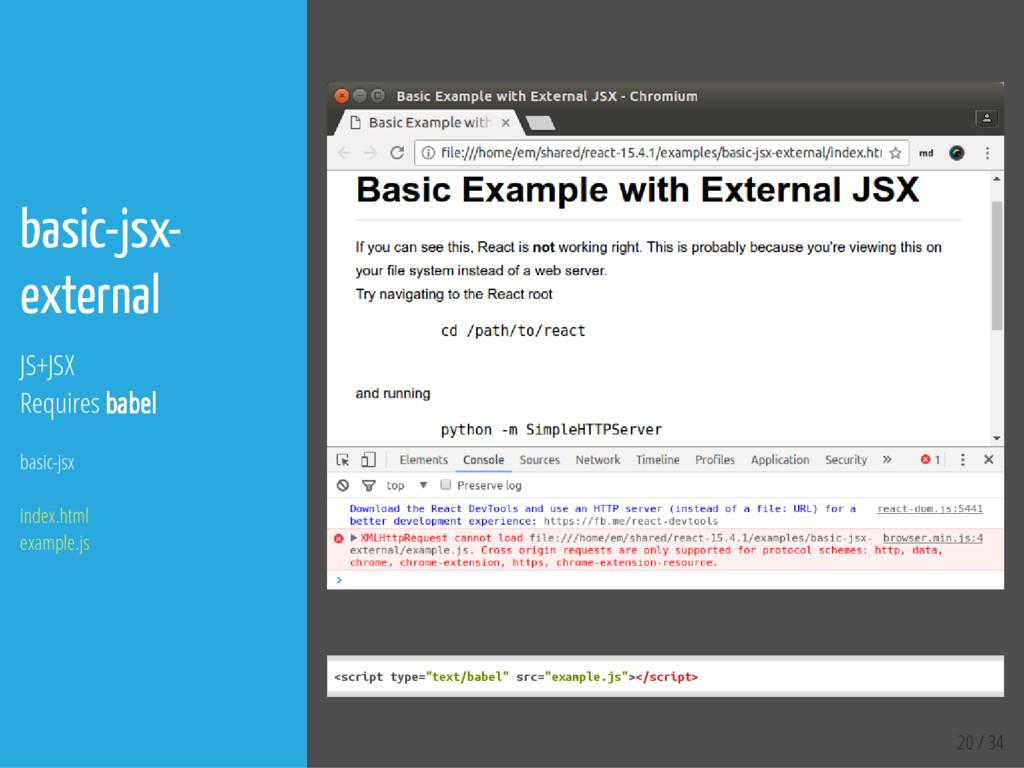 20 / 34 basic-jsx- external JS+JSX Requires bab...