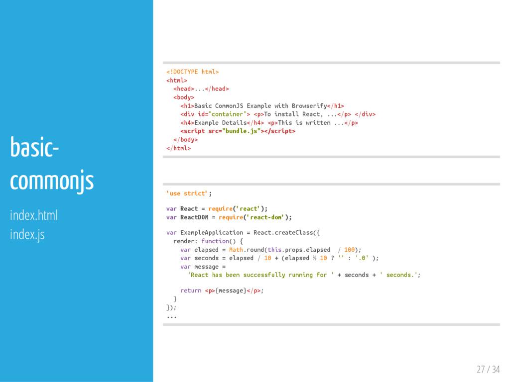 27 / 34 basic- commonjs index.html index.js < !...