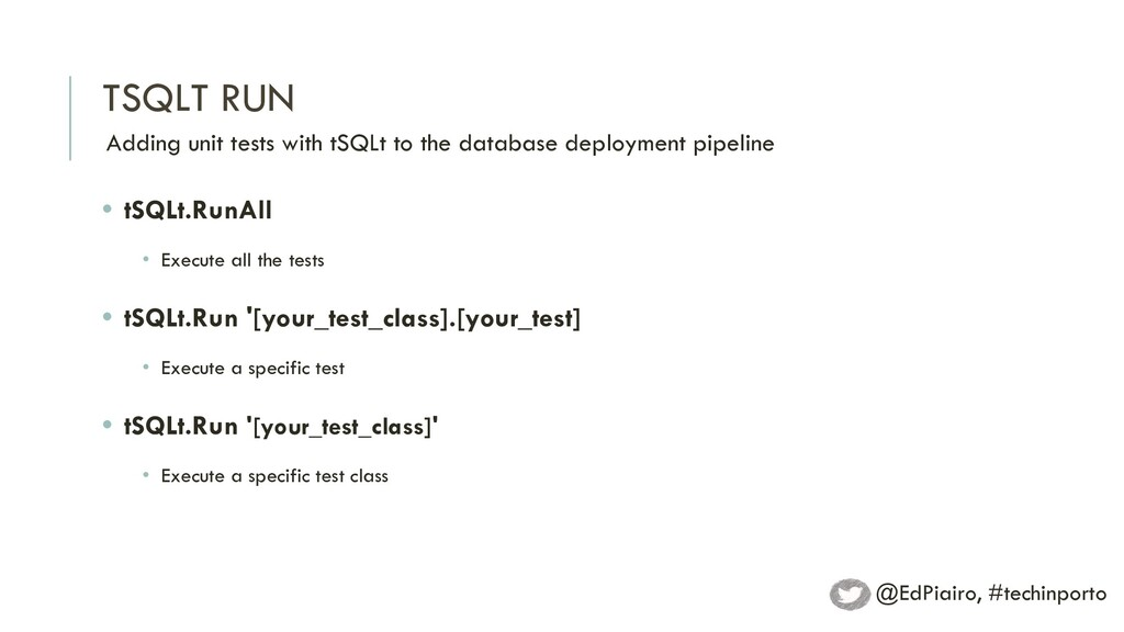 TSQLT RUN Adding unit tests with tSQLt to the d...