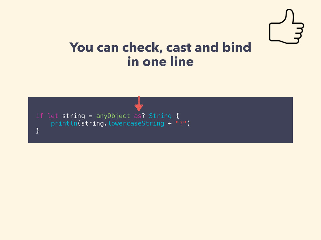 You can check, cast and bind in one line ! if l...