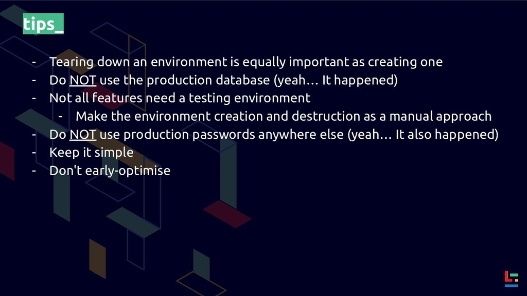 tips_ - Tearing down an environment is equally ...