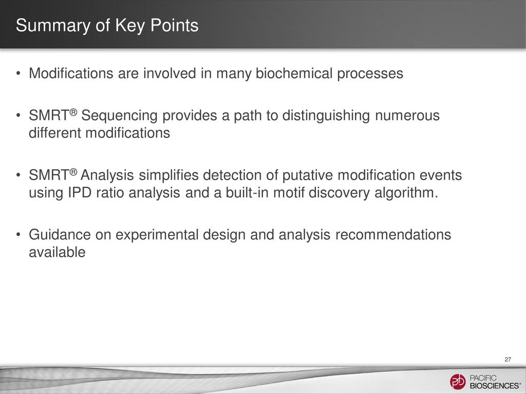 Summary of Key Points • Modifications are invol...