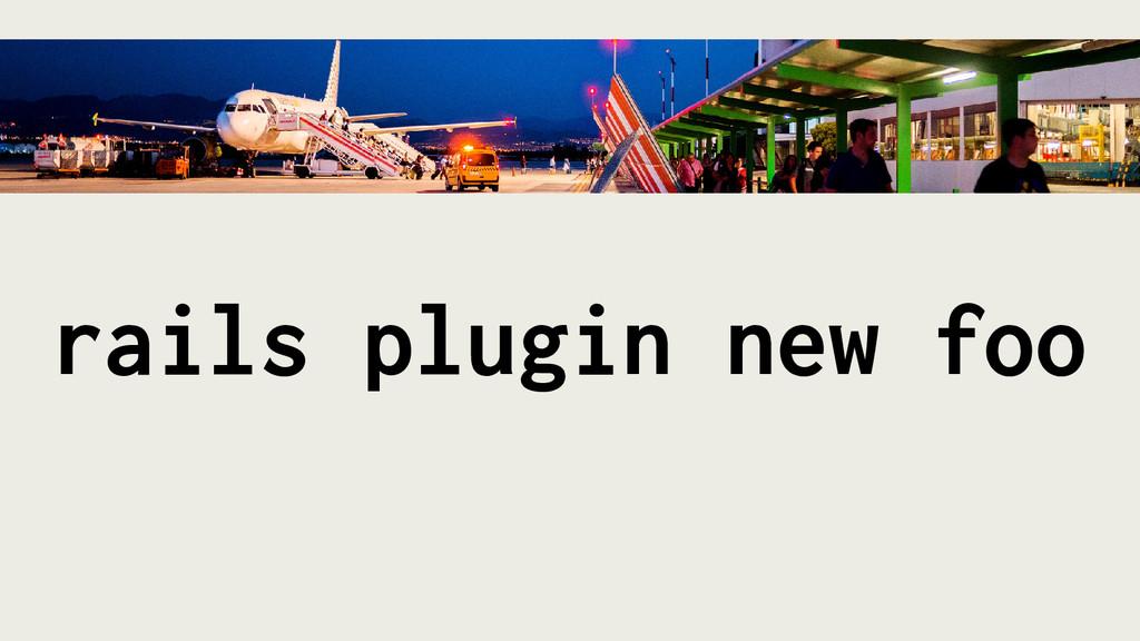 rails plugin new foo