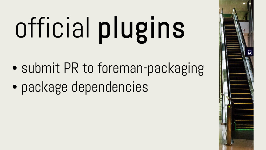official plugins ● submit PR to foreman-packagi...