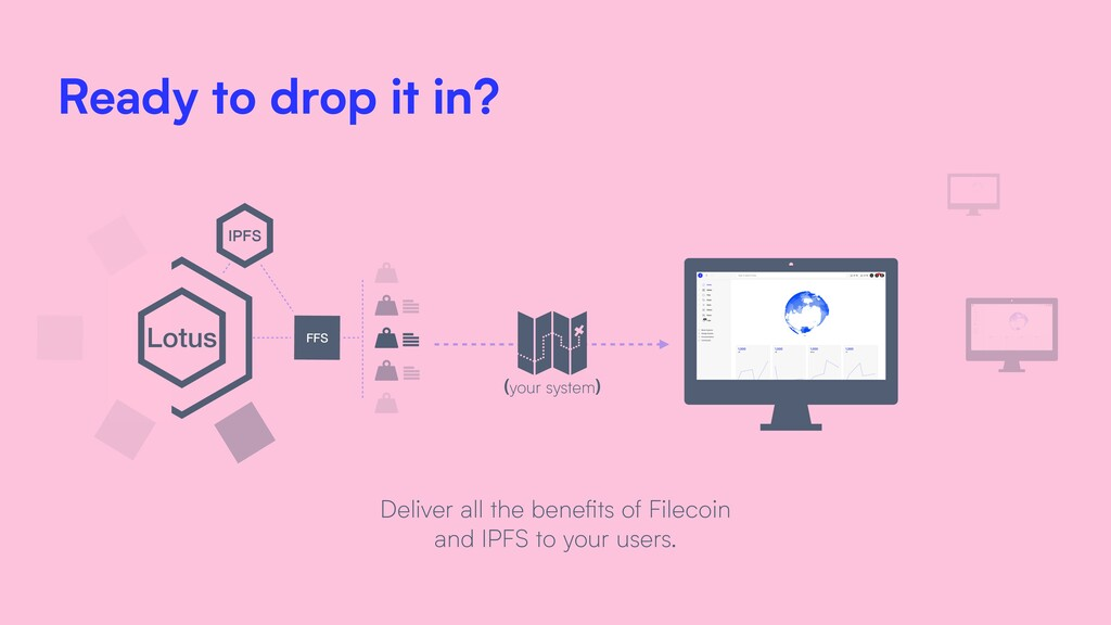 Lotus FFS IPFS Deliver all the benefits of Filec...